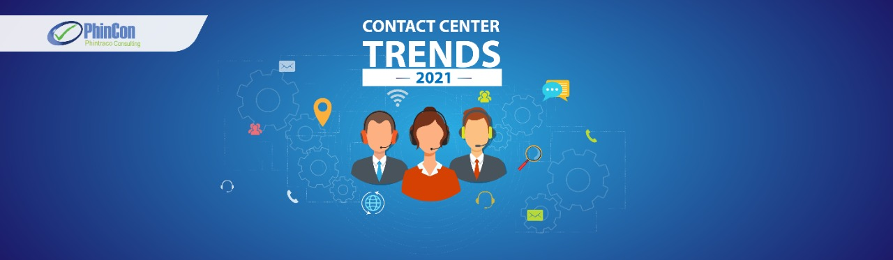 Contact Center Trends and Key Strategies for 2021
