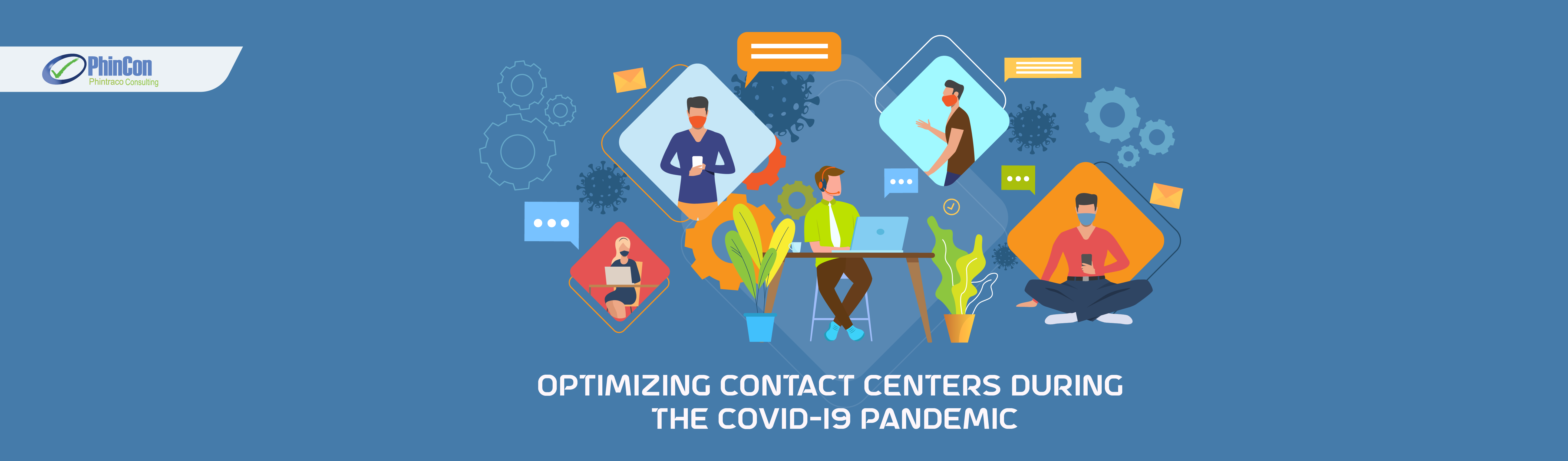 The Right Solution to Optimize Contact Center Performance during the Covid-19 Pandemic